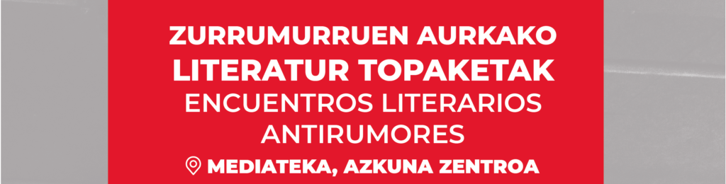 Encuentros literarios antirumores en Azkuna Zentroa
